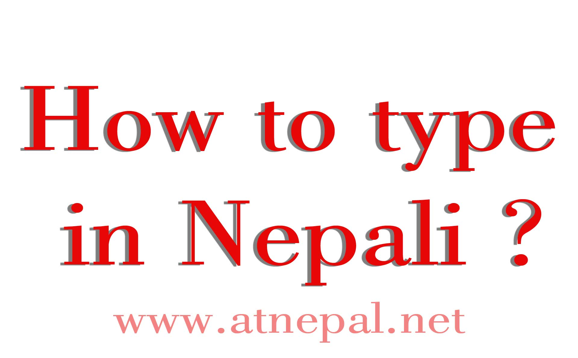 How to type in Nepali ?